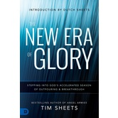 The New Era of Glory, by Tim Sheets, Paperback