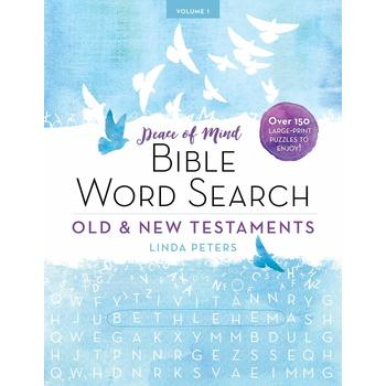 Peace of Mind: Bible Word Search: Old & New Testaments: Volume 1, by Linda Peters, Paperback