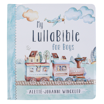 Christian Art Gifts, My LullaBible for Boys Bible Storybook, by Alette-Johanni Winckler, Hardcover