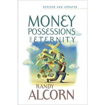 Money, Possessions, and Eternity, by Randy Alcorn, Paperback