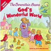 The Berenstain Bears God's Wonderful World, by Jan Berenstain and Mike Berenstain, Paperback