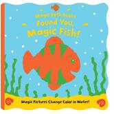 Found You Magic Fish, Magic Bath Books, by Moira Butterfield & Jeremy Child, Bath Book