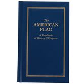 The American Flag Handbook, Hard Cover, 40 Pages, Grades 4-Adult