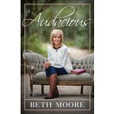Audacious, by Beth Moore, Hardcover