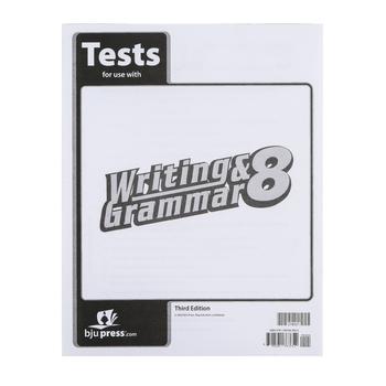 BJU Press, Writing & Grammar 8 Tests (3rd Edition)