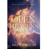 Open Heavens: Position Yourself to Encounter the God of Revival, by Bill Johnson, Hardcover