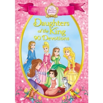 The Princess Parables Daughters of the King: 90 Devotions, by Omar Aranda, Hardcover