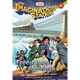 Freedom at the Falls , Adventures In Odyssey: Imagination Station, Book 22, by Marianne Hering