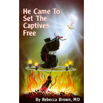 He Came to Set the Captives Free, by Rebecca Brown