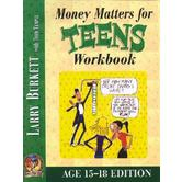 Money Matters Workbook for Teens (Ages 15-18), by Larry Burkett and Todd Temple