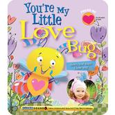 You're My Little Love Bug, Parent Love Letters Series, by Heidi R. Weimer & Chris Sharp, Board Book