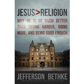 Jesus > Religion, by Jefferson Bethke