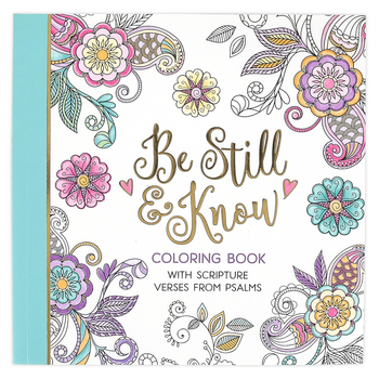 Christian Art Gifts, Be Still And Know Adult Coloring Book, 8 5/8 x 8 1/2 inches, 64 pages