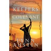 Keepers of the Covenant: A Novel, Restoration Chronicles, Book 2, by Lynn Austin