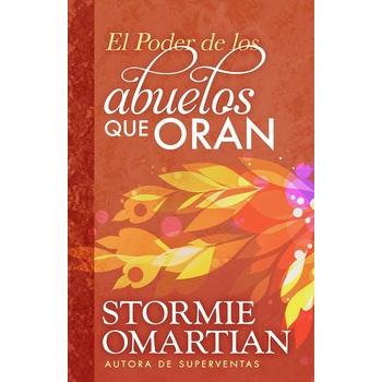 El Poder de los Abuelos que Oran, by Stormie Omartian, Paperback