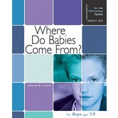 Where Do Babies Come From For Boys Ages 7 to 9 and Parents, by Ruth Hummel and Janet McDonnell