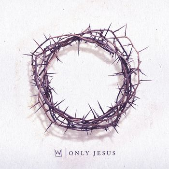 Only Jesus, by Casting Crowns, CD