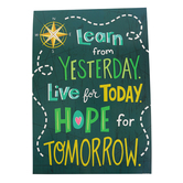 Renewing Minds, Learn From Yesterday - Live - Hope Motivational Poster, 13.25 x 19 Inches, 1 Piece
