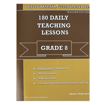 Easy Grammar Ultimate Series: 180 Daily Teaching Lessons Grade 8 Teacher