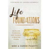 Pre-buy, Life Foundations, by Mike Pickett & Carrie Pickett, Paperback