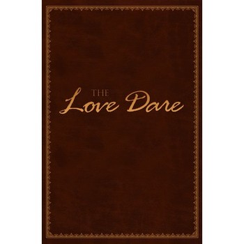 The Love Dare: Deluxe Edition, by Alex Kendrick and Stephen Kendrick, Imitation Leather, Brown