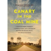 Canary in the Coal Mine, by William Cooke & Laura Ungar, Hardcover
