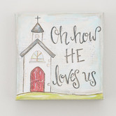 Glory Haus, How He Loves Us Canvas Wall Decor, 6 x 6 x 1 1/2 inches