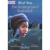 What Was the Underground Railroad?, by Yona Zeldis McDonough