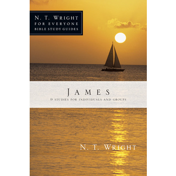 James, N. T. Wright For Everyone Bible Study Series, by N. T. Wright, Paperback