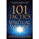 101 Tactics for Spiritual Warfare, by Jennifer LeClaire, Paperback