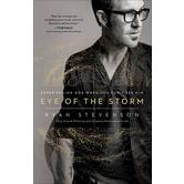 Eye of the Storm: Experiencing God When You Can't See Him, by Ryan Stevenson