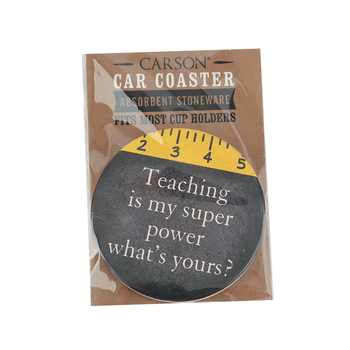 Carson Home Accents, Teaching Is My Super Power What's Yours Coaster, Absorbent Stoneware, 2 3/4   inches