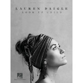 Look Up Child, by Lauren Daigle, Songbook
