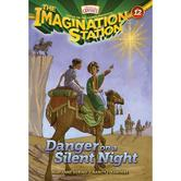 Danger on a Silent Night, Adventures In Odyssey: Imagination Station, Book 12, by Marianne Hering