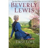 The First Love, by Beverly Lewis, Paperback