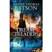 Dreamtreaders, The Dreamtreaders Series, Book 1, by Wayne Thomas Batson