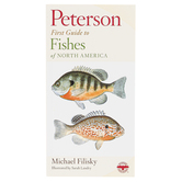 Peterson First Guide to Fishes of North America, Paperback, Grades 3-12 and adults