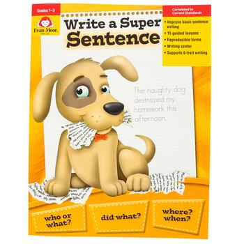 Evan-Moor, Write a Super Sentence Teacher Reproducible, Paperback, 64 Pages, Grades 1-3