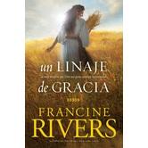Un Linaje de Gracia, by Francine Rivers, Paperback