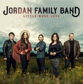 A Little More Love, by Jordan Family Band, CD