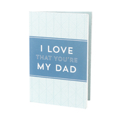 P. Graham Dunn, I Love That You're My Dad Keepsake Card, Wood, Blue, 4 x 6 x 1/2 inches