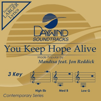 You Keep Hope Alive, Accompaniment Track, As Made Popular by Mandisa & Jon Reddick, CD