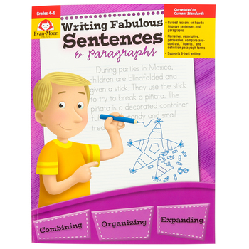 Evan-Moor, Writing Fabulous Sentences and Paragraphs Teacher Reproducible, Print, 112 Pages, Grades 4-6