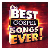The Best Gospel Songs Ever, by Various Artists, CD