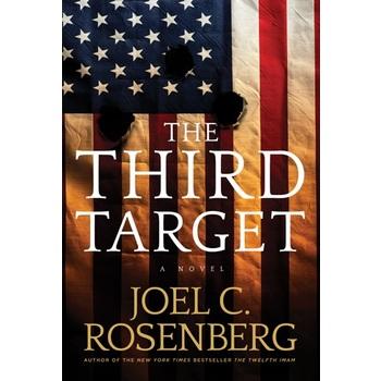 The Third Target, J.B. Collins Series, Book 1, by Joel C. Rosenberg