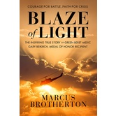 Blaze of Light, by Marcus Brotherton, Hardcover