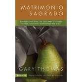 Matrimonio Sagrado, by Gary Thomas, Paperback