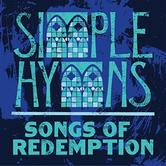 Simple Hymns: Songs of Redemption, by Various Artists, CD