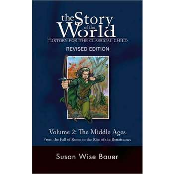 The Story of the World Volume 2: The Middle Ages