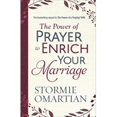 The Power of Prayer to Enrich Your Marriage, by Stormie Omartian, Paperback